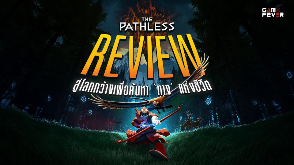 The Pathless Review: สู่โลกกว้างเพื่อค้นหา 'ทาง' แห่งชีวิต