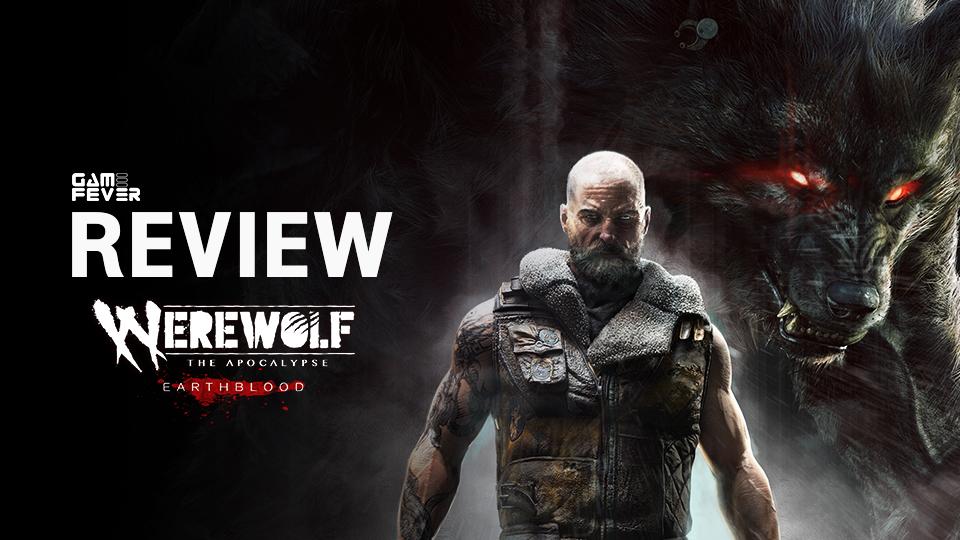 [Review] Werewolf: The Apocalypse - Earthblood เกมที่เหมือนจะดี...แต่ไปไม่สุดซะงั้น